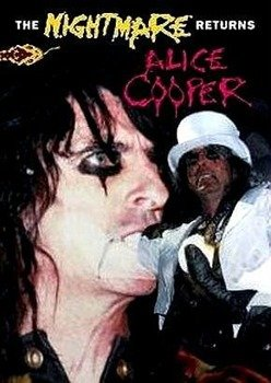 ALICE COOPER: THE NIGHTMARE RETURNS (DVD)