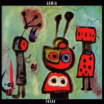 ARMIA: FREAK (CD)