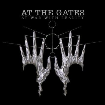 AT THE GATES: AT WAR WITH REALITY (CD)
