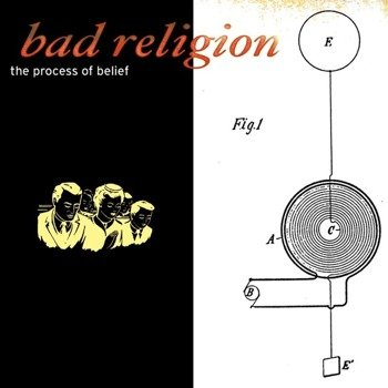 BAD RELIGION: THE PROCESS OD BELIEF (CD)