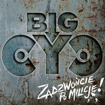 BIG CYC: ZADZWOŃCIE PO MILICJĘ! (CD)