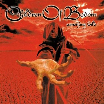 CHILDREN OF BODOM: SOMETHING WILD (CD)