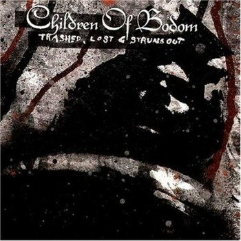 CHILDREN OF BODOM: TRASHED, LOST & STRUNG OUT (CD)