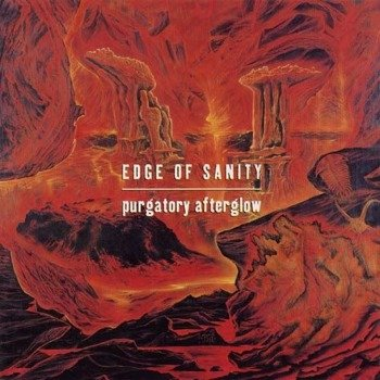 EDGE OF SANITY: PURGATORY AFTERGLOW (CD)