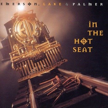 EMERSON LAKE & PALMER: IN THE HOT SEAT (CD)
