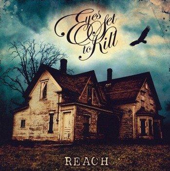 EYES SET TO KILL: REACH (CD)