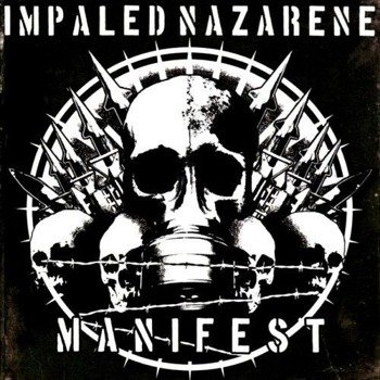 IMPALED NAZARENE: MANIFEST (CD)