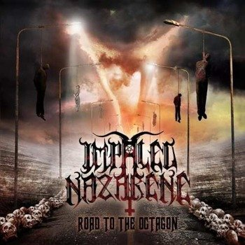IMPALED NAZARENE: ROAD TO THE OCTAGON (CD)