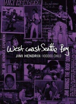 JIMI HENDRIX: WEST COAST SEATTLE BOY VOODOO CHILD (DVD)