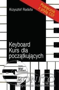 KEYBOARD KURS DLA POCZąTKUJąCYCH -Krzysztof Raduła