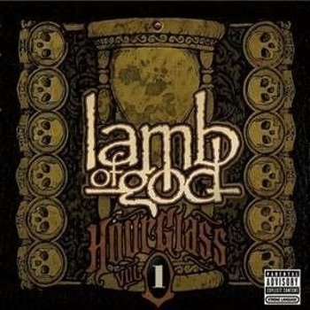 LAMB OF GOD : HOURGLASS VOLUME I - THE UNDERGROUND YEARS (CD)