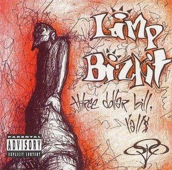 LIMP BIZKIT: THREE DOLLAR BILL Y' ALL (CD)