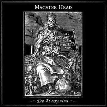 MACHINE HEAD: BLACKENING (CD)