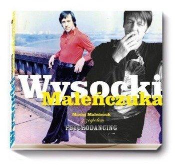 MALEŃCZUK: PSYCHODANCING WYSOCKI MALEŃCZUKA (CD)
