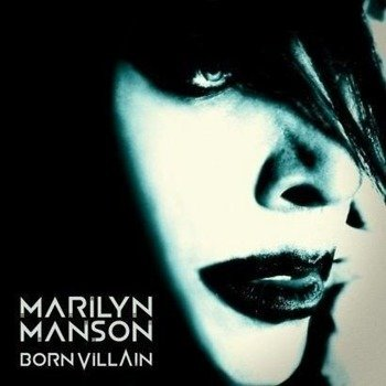MARILYN MANSON: BORN VILLAIN (CD)