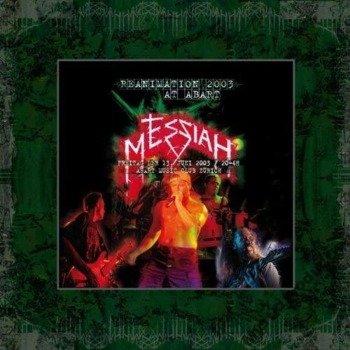 MESSIAH: REANIMATION 2003 (2CD)