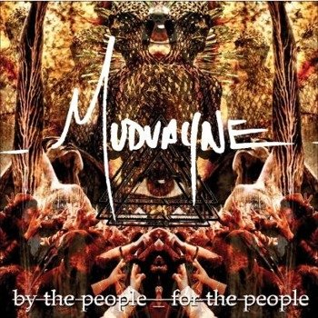 MUDVAYNE: BY THE PEOPLE FOR THE PEOPLE (CD)