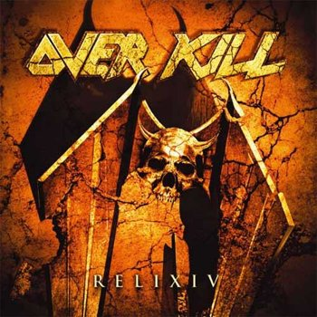 OVERKILL: RELIXIV (CD)