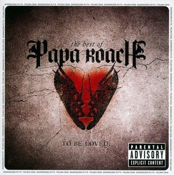 PAPA ROACH: TO BE LOVED: THE BEST OF PAPA ROACH (CD)