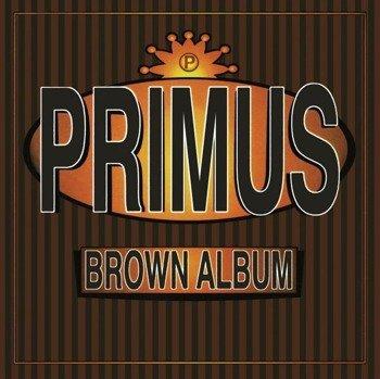 PRIMUS: BROWN ALBUM (CD)