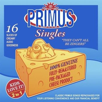 PRIMUS: THEY CAN'T ALL BE ZINGERS (CD)