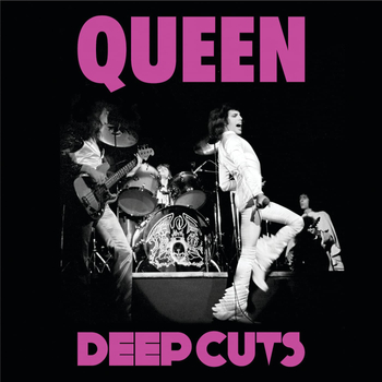 QUEEN: DEEP CUTS (CD)