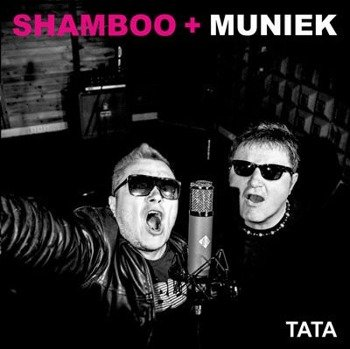 SHAMBOO + MUNIEK: TATA (CD)