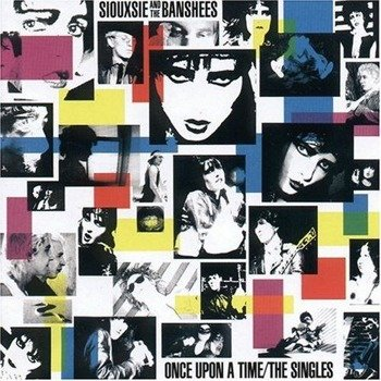 SIOUXSIE & THE BANSHEES: ONCE UPON A TIME - SINGLE (CD)