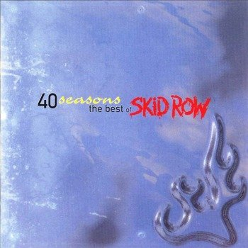 SKID ROW: 40 SEASONS - BEST OF (CD)
