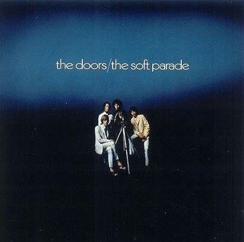 THE DOORS: SOFT PARADE (CD)
