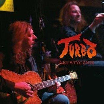 TURBO: AKUSTYCZNIE (CD)