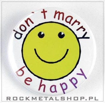 kapsel DONT MARRY BE HAPPY średni