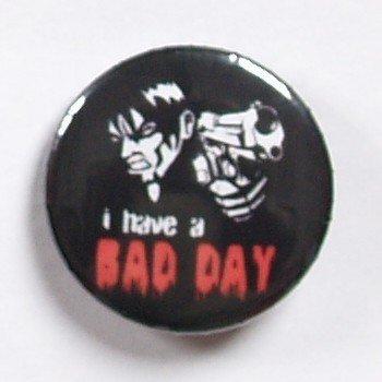 kapsel I HAVE A BAD DAY