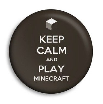 kapsel KEEP CALM AND PLAY MINECRAFT Ø25mm