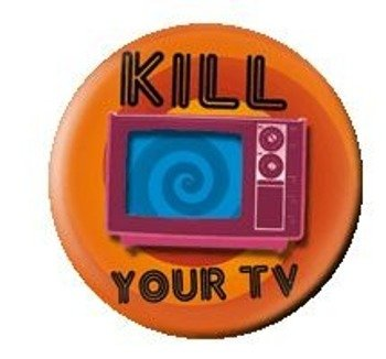 kapsel KILL YOUR TV
