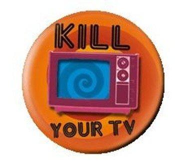 kapsel KILL YOUR TV