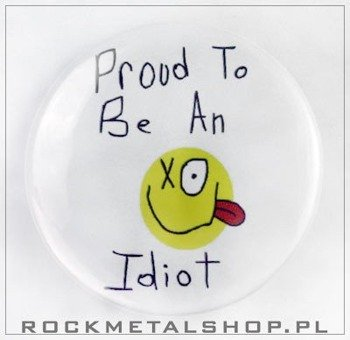 kapsel PROUD TO BE AN IDIOT średni