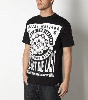 koszulka METAL MULISHA - DIE LAST-CSTM FIT czarna