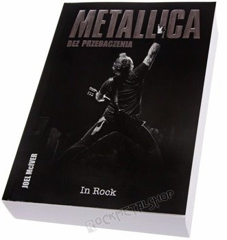 książka METALLICA BEZ PRZEBACZENIA. autor: Joel McIver