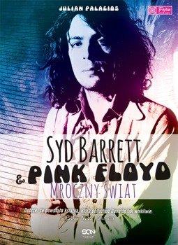 książka SYD BARRETT I PINK FLOYD. MROCZNY ŚWIAT