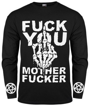 longsleeve FUCK YOU MOTHER FUCKER