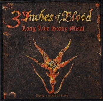naszywka 3 INCHES OF BLOOD - LONG LIVE HEAVY METAL