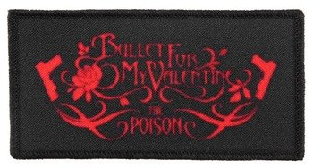 naszywka BULLET FOR MY VALENTINE - THE POISON
