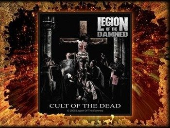 naszywka LEGION OF THE DAMNED - CULT OF THE DEAD