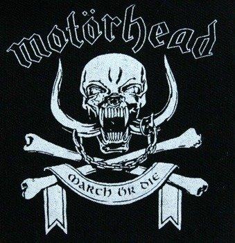 naszywka MOTORHEAD - MARCH OR DIE