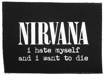 naszywka NIRVANA -  I HATE MYSELF AND I WANT TO DIE