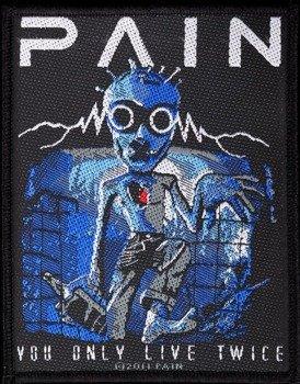 naszywka PAIN - YOU ONLY LIVE TWICE