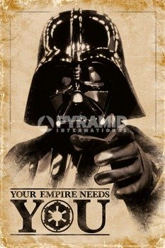 plakat STAR WARS - YOUR EMPIRE NEEDS YOU