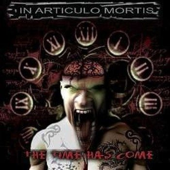płyta CD: IN ARTICULO MORTIS (CZE) - THE TIME HAS COME