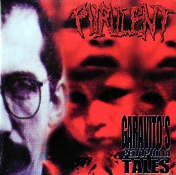 płyta CD: PURULENT - GARAVITO'S PEDOPHILIA TALES